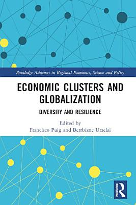 Economic Clusters and Globalization