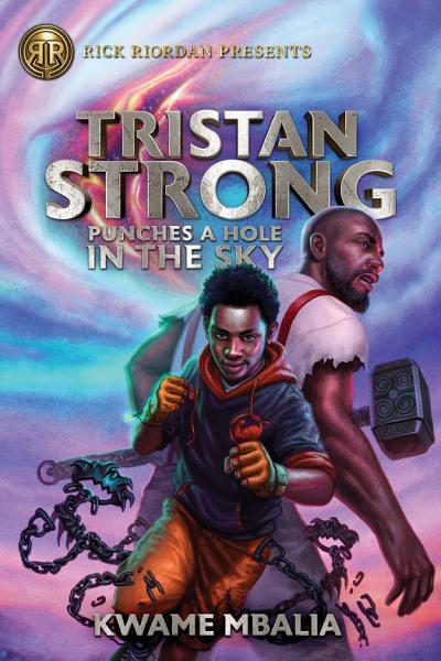 Download Tristan Strong Punches a Hole in the Sky  Volume 1  Book