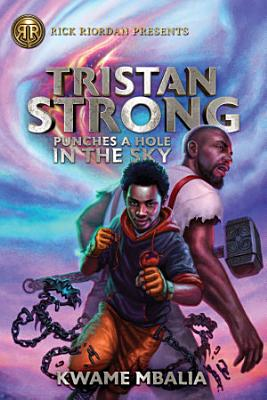 Tristan Strong Punches a Hole in the Sky (Volume 1)