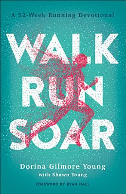 Walk  Run  Soar