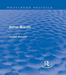 John Barth  Routledge Revivals  PDF