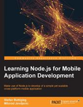 Learning Node.js for Mobile Application Development