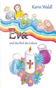Eva und das Brot des Lebens PDF