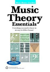 Mini Music Guides: Music Theory Essentials: Everything You Need to Know in an Easy-to-Follow Format!