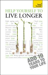 Help Yourself to Live Longer: Teach Yourself