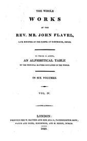 The whole works of John Flavel: late minister of the gospel at Dartmouth, Devon, Volume 4