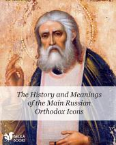 The History and Meanings of the Main Russian Orthodox Icons