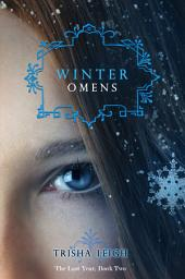 Winter Omens: The Last Year, #2