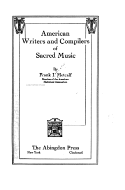 American Writers and Compilers of Sacred Music PDF