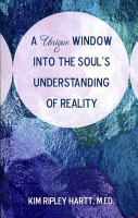 A Unique Window Into the Soul s Understanding of Reality PDF