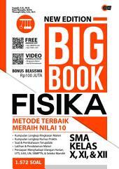 New Edition Big Book Fisika SMA Kelas X,XI & XII