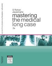 Mastering the Medical Long Case: Edition 2