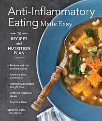 Anti Inflammatory Eating Made Easy Book PDF