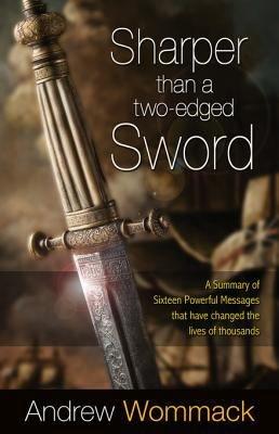 Sharper Than a Two Edged Sword
