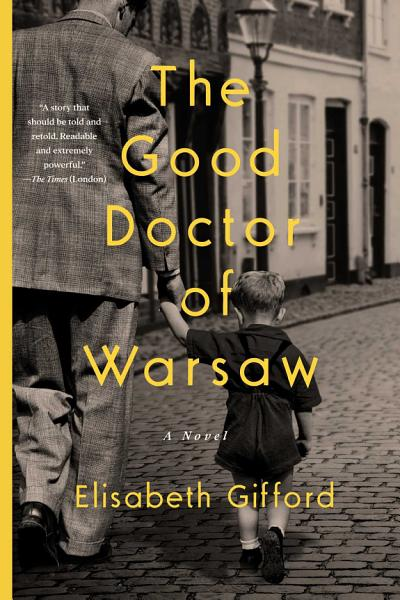 Download The Good Doctor of Warsaw Book