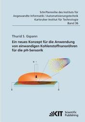 Ein neues Konzept f  r die Anwendung von einwandigen Kohlenstoffnanor  hren f  r die pH Sensorik PDF