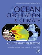 Ocean Circulation and Climate: A 21st Century Perspective, Edition 2