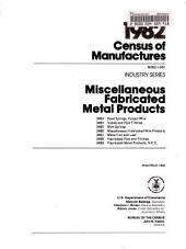 1982 Census of Manufactures: Industry series. Miscellaneous fabricated metal products