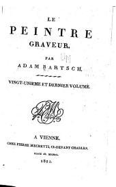 Le peintre graveur: Volume21