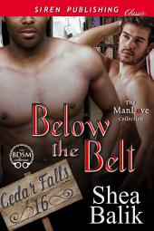 Below the Belt [Cedar Falls 16]