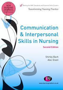 Communication and Interpersonal Skills in Nursing PDF