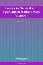 Issues in General and Specialized Mathematics Research: 2012 Edition