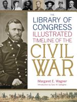 The Library of Congress Illustrated Timeline of the Civil War PDF