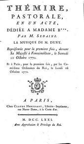 Thémire: pastorale en un acte, dédiée à Madame B***