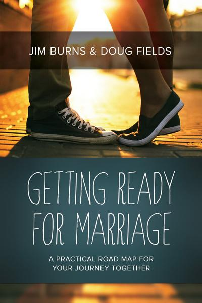 Download Getting Ready for Marriage Book