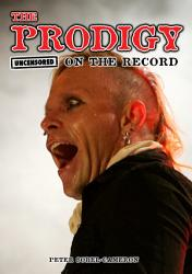 The Prodigy   Uncensored on the Record PDF