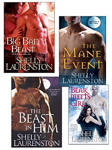 Shelly Laurenston Bundle  The Beast In Him  The Mane Event  Big Bad Beast   Bear Meets Girl Book