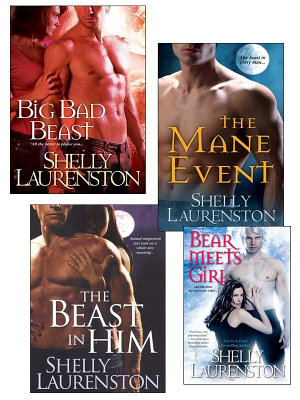 Shelly Laurenston Bundle  The Beast In Him  The Mane Event  Big Bad Beast   Bear Meets Girl