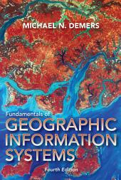 Fundamentals of Geographical Information Systems, 4th Edition
