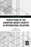 Perceptions of the European Union   s Identity in International Relations PDF