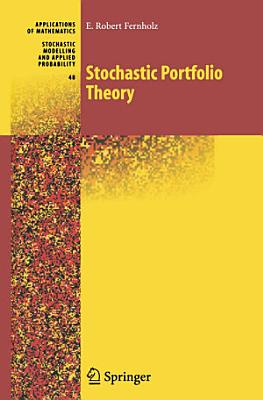 Stochastic Portfolio Theory PDF