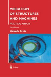 Vibration of Structures and Machines: Practical Aspects, Edition 3