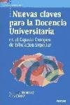 Nuevas claves para la docencia universitaria en el Espacio Europeo de Educaci  n Superior PDF