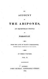 An account of the Abipones: an equestrian people of Paraguay
