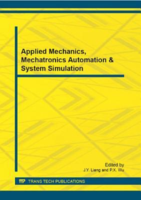 Applied Mechanics  Mechatronics Automation   System Simulation PDF