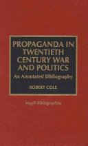 Propaganda in Twentieth Century War and Politics