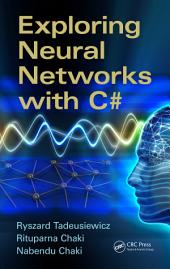 Exploring Neural Networks with C#