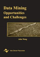 Data Mining: Opportunities and Challenges