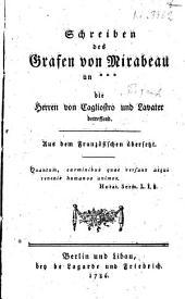 Schreiben des Grafen von Mirabeau an *** die Herren von Cagliostro und Lavater betreffend: Aus dem Französischen übersetzt