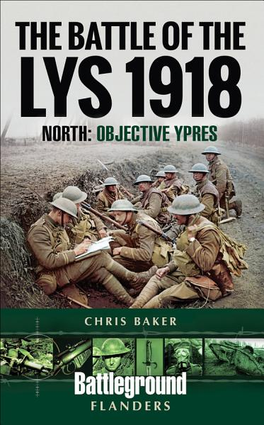 Download The Battle of the Lys  1918 Book