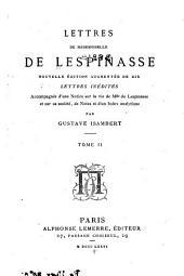Lettres de mademoiselle de Lespinasse: accompagnée d'une notice sur la vie de Mlle de Lespinasse et sur sa société, de notes et d'un index analytique, Volume2