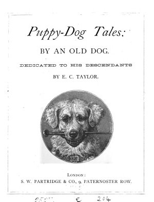 Puppy dog tales  by an old dog