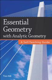 Essential Geometry: A Self-Teaching Guide