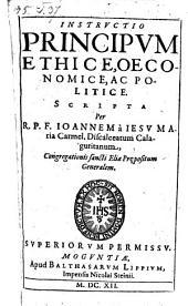 Instructio principum ethice, oeconomice ac politice scripta