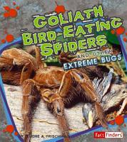 Goliath Bird eating Spiders and Other Extreme Bugs PDF