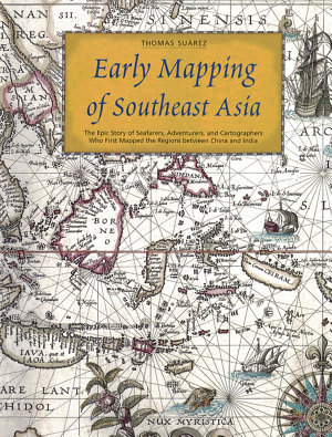 Early Mapping of Southeast Asia PDF